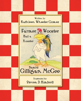 Farmer Wooster Had A Rooster Named Gilligan McGee